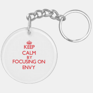 Keep Calm by focusing on ENVY Double-Sided Round Acrylic Key Ring