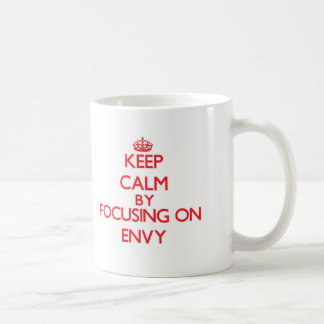 Keep Calm by focusing on ENVY Classic White Coffee Mug