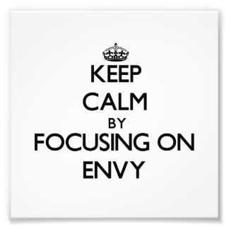 Keep Calm by focusing on ENVY Photo