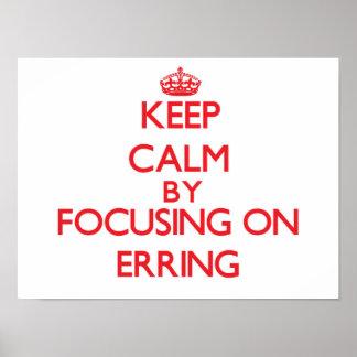 Keep Calm by focusing on ERRING Print