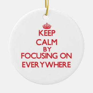 Keep Calm by focusing on EVERYWHERE Christmas Tree Ornament