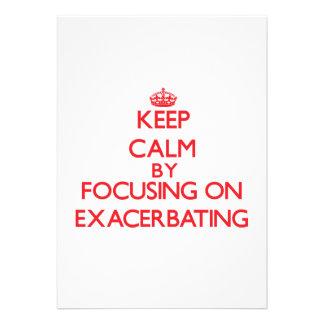 Keep Calm by focusing on EXACERBATING Custom Invites