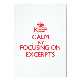 Keep Calm by focusing on EXCERPTS 13 Cm X 18 Cm Invitation Card