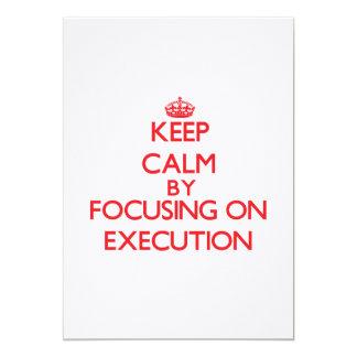 Keep Calm by focusing on EXECUTION Custom Announcements