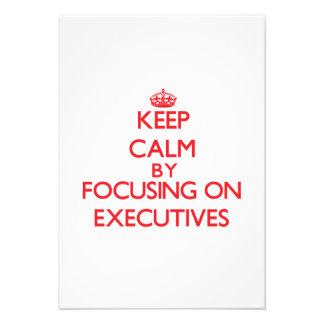 Keep Calm by focusing on EXECUTIVES Custom Invites