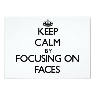 Keep Calm by focusing on Faces Custom Announcement
