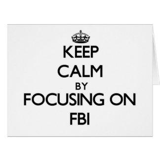 Keep Calm by focusing on Fbi Big Greeting Card