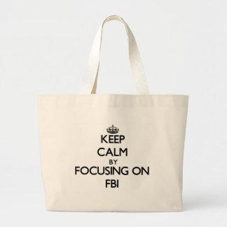 Keep Calm by focusing on Fbi Jumbo Tote Bag