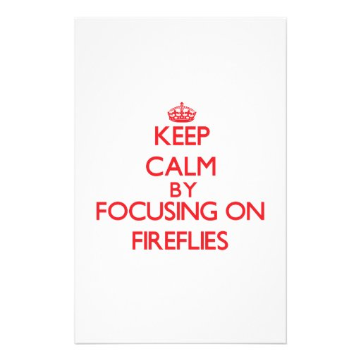 Keep calm by focusing on Fireflies Stationery Design