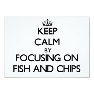 Keep Calm by focusing on Fish And Chips Card