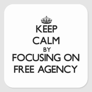 Keep Calm by focusing on Free Agency Sticker