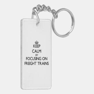Keep Calm by focusing on Freight Trains Double-Sided Rectangular Acrylic Keychain