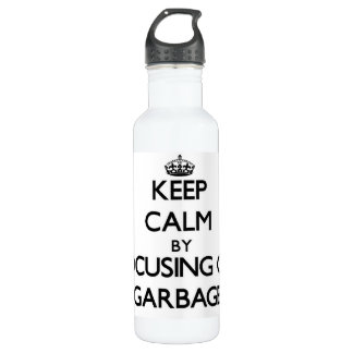 Keep Calm by focusing on Garbage 710 Ml Water Bottle