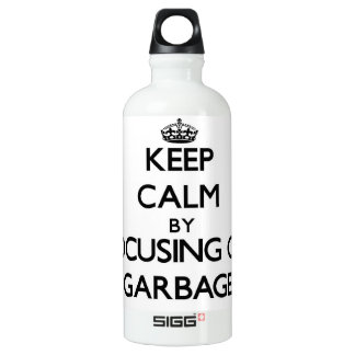 Keep Calm by focusing on Garbage SIGG Traveller 0.6L Water Bottle