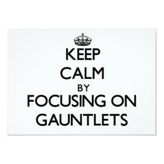 Keep Calm by focusing on Gauntlets 13 Cm X 18 Cm Invitation Card