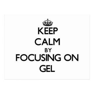 Keep Calm by focusing on Gel Postcard