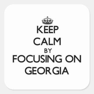 Keep Calm by focusing on Georgia Square Sticker