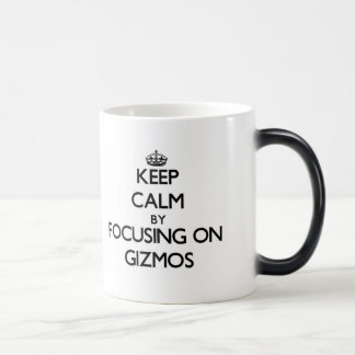 Keep Calm by focusing on Gizmos Coffee Mugs