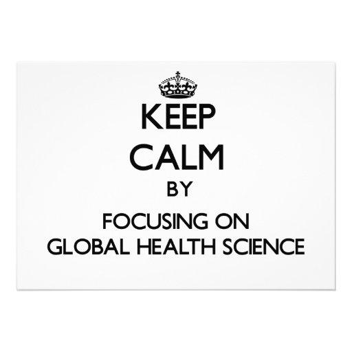 Keep calm by focusing on Global Health Science Custom Invitation