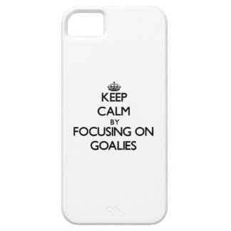 Keep Calm by focusing on Goalies iPhone 5/5S Cases