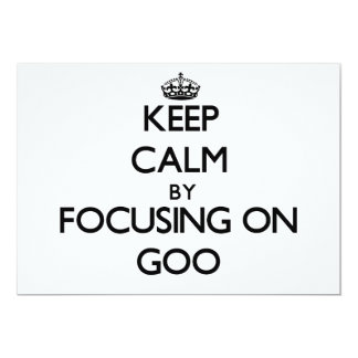 Keep Calm by focusing on Goo Personalized Invite