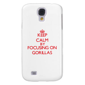 Keep calm by focusing on Gorillas Galaxy S4 Cover