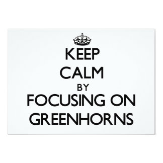 Keep Calm by focusing on Greenhorns Personalized Invitations