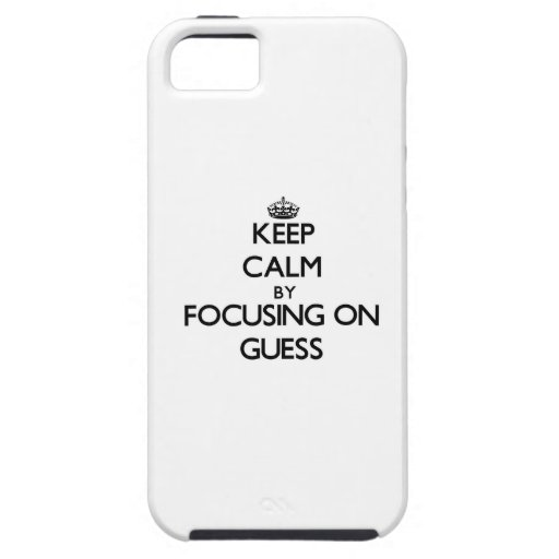 Keep Calm by focusing on Guess iPhone 5 Covers