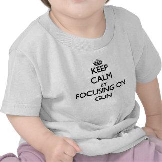 Keep Calm by focusing on Gun T-shirt