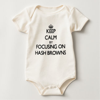 Keep Calm by focusing on Hash Browns Baby Bodysuit