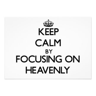 Keep Calm by focusing on Heavenly Announcements
