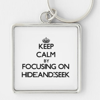 Keep Calm by focusing on Hide-And-Seek Keychains