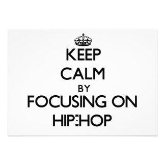 Keep Calm by focusing on Hip-Hop Custom Invite