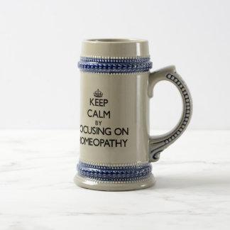 Keep Calm by focusing on Homeopathy Beer Steins