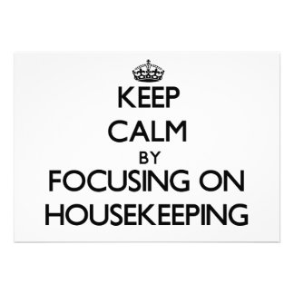 Keep Calm by focusing on Housekeeping Invites