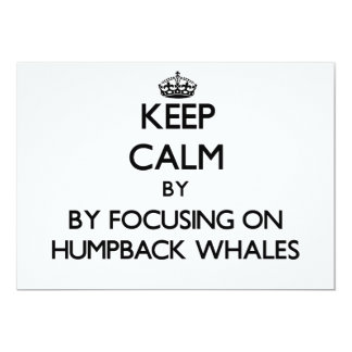 Keep calm by focusing on Humpback Whales Invitation