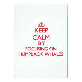 Keep calm by focusing on Humpback Whales Card