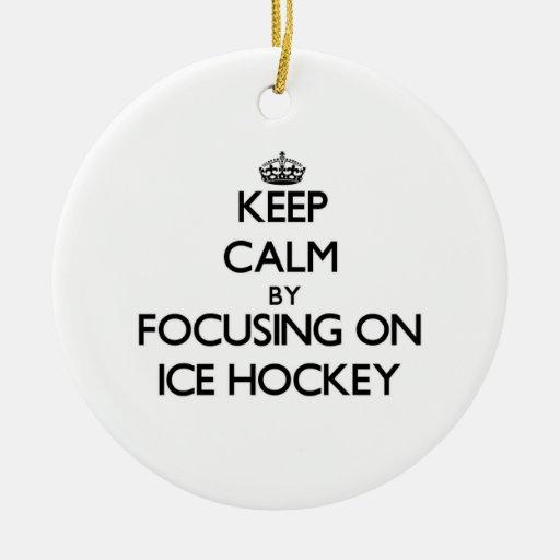 Keep Calm by focusing on Ice Hockey Christmas Ornament
