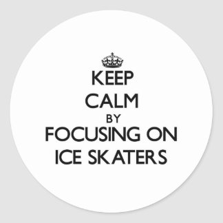 Keep Calm by focusing on Ice Skaters Round Stickers