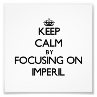 Keep Calm by focusing on Imperil Photo