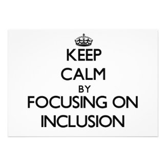 Keep Calm by focusing on Inclusion Custom Invitation