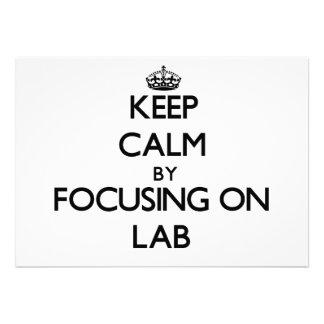 Keep Calm by focusing on Lab Custom Invites