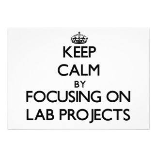 Keep Calm by focusing on Lab Projects Card