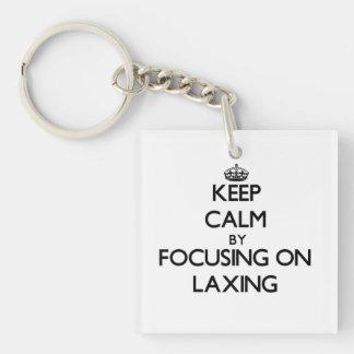 Keep Calm by focusing on Laxing Acrylic Key Chain