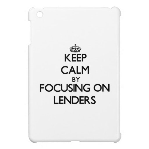 Keep Calm by focusing on Lenders iPad Mini Covers