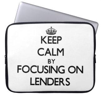 Keep Calm by focusing on Lenders Laptop Sleeves