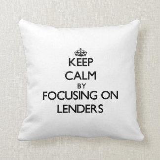 Keep Calm by focusing on Lenders Throw Pillow