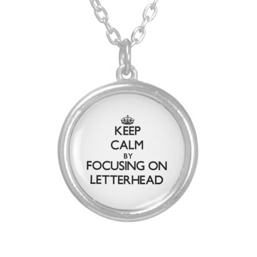 Keep Calm by focusing on Letterhead Personalized Necklace