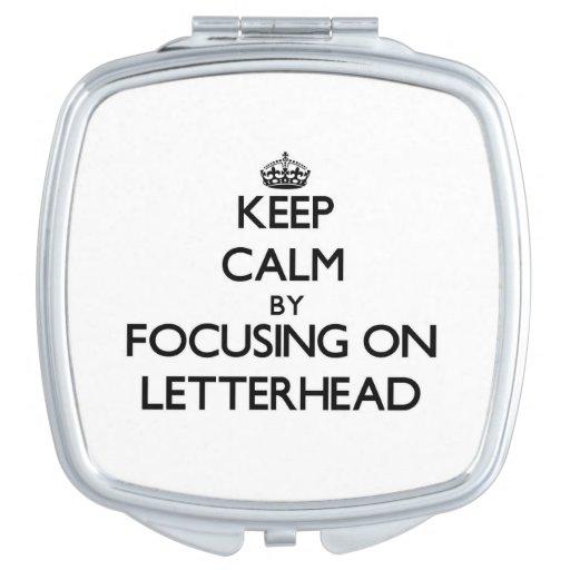 Keep Calm by focusing on Letterhead Vanity Mirror