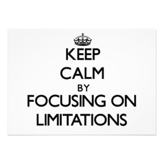 Keep Calm by focusing on Limitations Cards